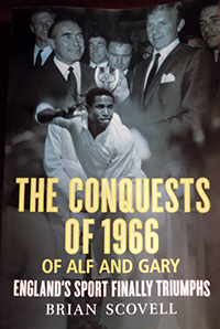 THE CONQUESTS OF 1966 OF ALF AND GARY by Brian Scovell