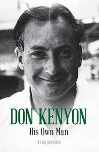 DON KENYON HIS OWN MAN by Tim Jones