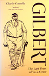 Gilbert The Last Years of W.G. Grace