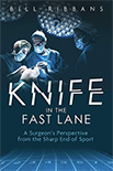KNIFE IN THE FAST LANE by Bill Ribbans