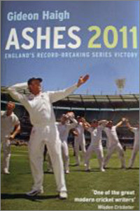 THE  ASHES  2011 ENGLAND'S RECORD-BREAKING SERIES VICTORY