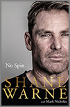 NO SPIN MY AUTOBIOGRAPHY by Shane Warne with Mark Nicholas