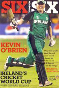 Six After Six Ireland's Cricket World Cup