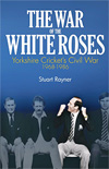 THE WAR OF THE WHITE ROSES