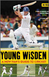 YOUNG WISDEN : A NEW FAN'S GUIDE TO CRICKET